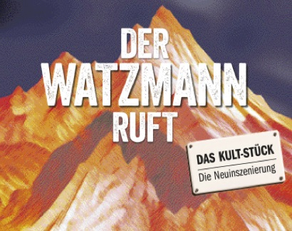 Der Watzmann ruft - DerKultur.blog