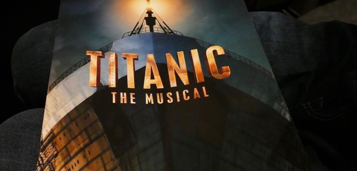 Titanic The Musical - DerKultur.blog