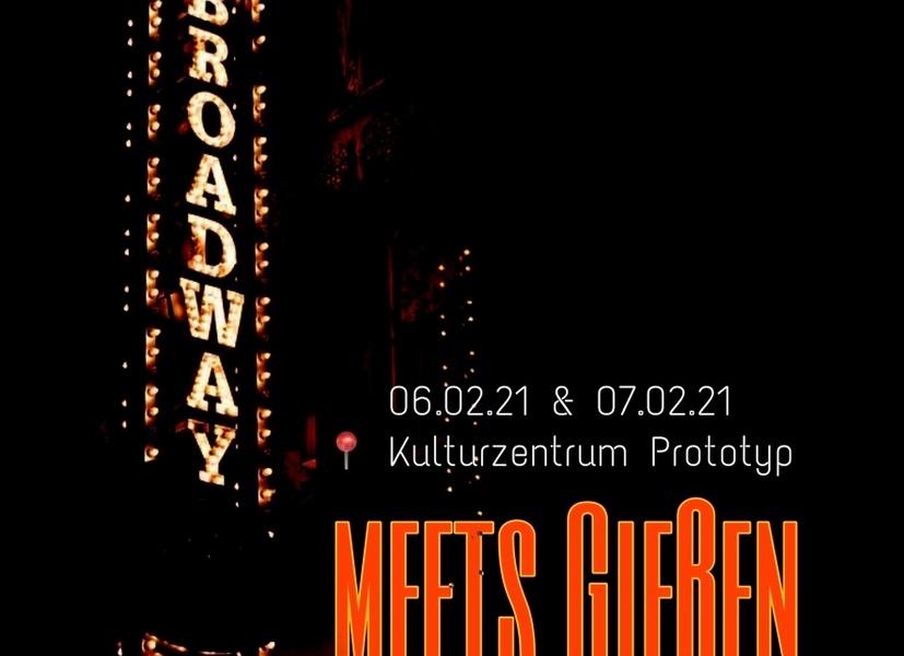 """Broadway meets Gießen"""" – Eine Musical-Gala!"""