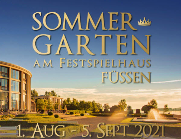 Sommergarten-Konzerte Festspielhaus Füssen - DerKultur.Blog